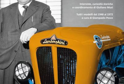 Lamborghini racconta Ferruccio: in un libro la storia dei suoi trattori