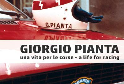 GIORGIO PIANTA: PILOTA, COLLAUDATORE E TEAM MANAGER Un libro racconta la carriera di un uomo poliedrico
